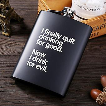I Finally Quit Drinking Flask