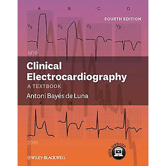 Clinical Electrocardiography by Bayes de Luna & Antoni