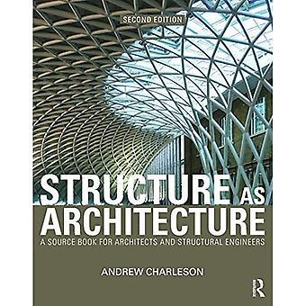 Struktur som arkitektur: En kildebog for arkitekter og bygningsingeniører