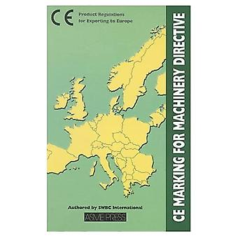 CE Marking for Machincry Directive: Product Regulations for Exporting to Europe