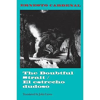 Ernesto Cardenalin Epävarma salmi / El estrecho dudoso - 978025