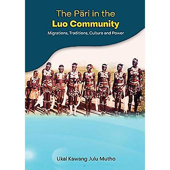 The Pari in the Luo community - Migrations - Traditions - Culture and