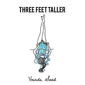 Three Feet Taller by Vrinda Sood - 9781482857481 Book