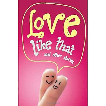 Love Like That & Other Stories