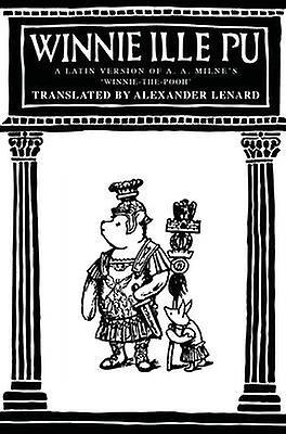 WinniethePooh Winnie Ille Pu by A. A. Milne