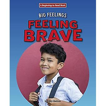 Feeling Brave by Mary Lindeen