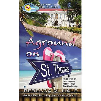 Aground on St. Thomas by Rebecca M Hale