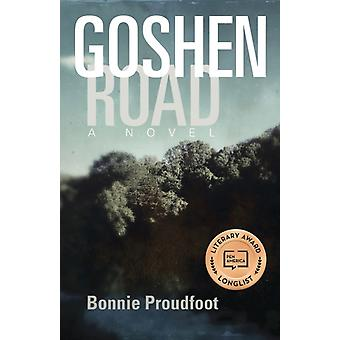 Goshen Road by Bonnie Proudfoot