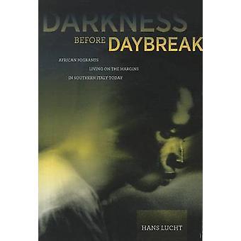 Escuridão antes do amanhecer - imigrantes africanos que vivem à margem em S