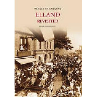 Elland Revisited von Brian Hargreaves - 9780752441450 Buch