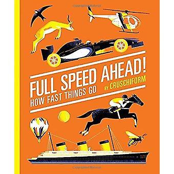 Full fart framåt! -Hur snabbt saker gå genom Cruschiform - 9781419713385