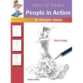 Miten tehdä - ihmiset toiminta - ohjeita Susie Hodge - 97817