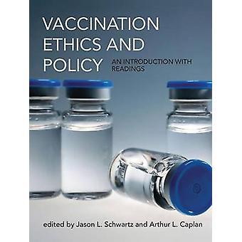 Vaccination etik og politik - en introduktion med aflæsninger af Jason