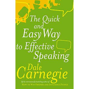 The Quick and Easy Way to Effective Speaking by Dale Carnegie - 97807