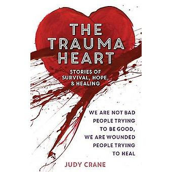 Trauma Heart The by J. Crane - 9780757319815 Book