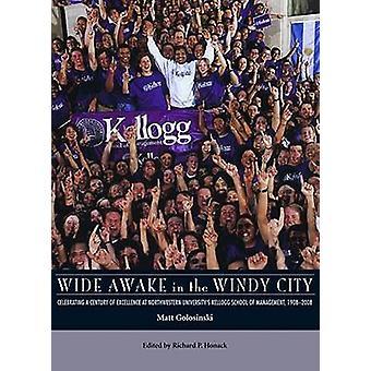 Wide Awake in de Windy City - vieren een eeuw op topniveau