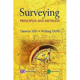 Surveying - Principles and Methods by Haowen Yan - Weifang Yan - 97818