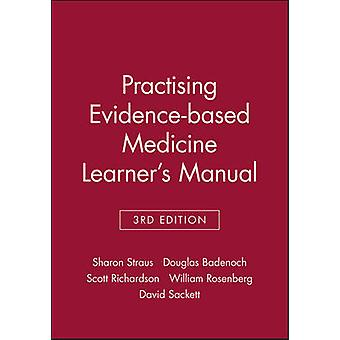Practising Evidence-based Medicine - Learner's Manual (3rd) by Sharon