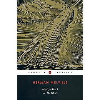 Moby-Dick: Oder, der Wal: oder, der Wal (Penguin Classics)