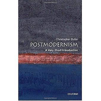 Postmoderne: Eine sehr kurze Einleitung (sehr kurze Einführungen)