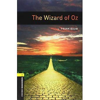 Amerikaanse Oxford boekenwurmen: Etappe 1: Wizard of Oz (Oxford boekenwurmen bibliotheek: fase 1)