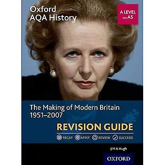 Oxford AQA History for A Level: The Making of Modern Britain 1951-2007 Revision Guide - Oxford AQA History for A Level