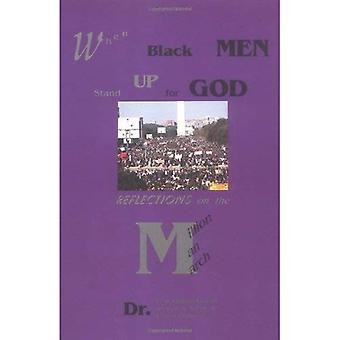 Når svarte menn stå opp for Gud: refleksjoner på millioner Man mars