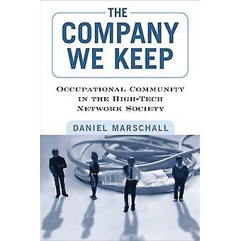 Het bedrijf wij houden: Beroepsmatige Gemeenschap in de High-tech netwerk Society