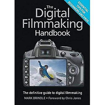 Het handboek Digitale Filmmaking