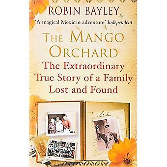 O pomar de manga: A extraordinária história real de uma família de perdidos e achados