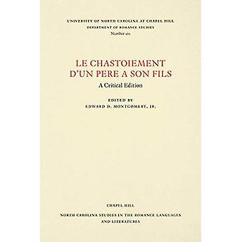 Le Chastoiement d'Un pere a Son Fils (North Carolina� Studies in the Romance Languages and Literatures)