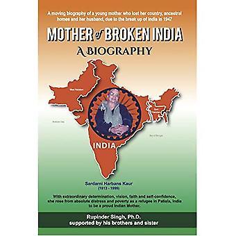 Moeder van gebroken India: een biografie van Harbans Kaur (1913-1999)
