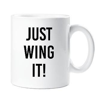 Just Wing It Mug