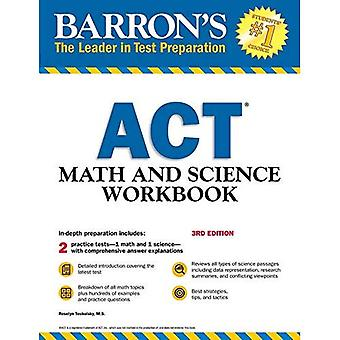 Barron's ACT Math and Science Workbook, 3rd Edition