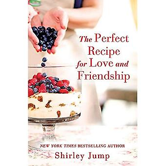 The Perfect Recipe for Love and Friendship (The O'Bannon Sisters)