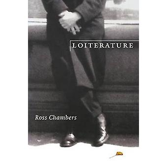 Loiterature by Chambers & Ross