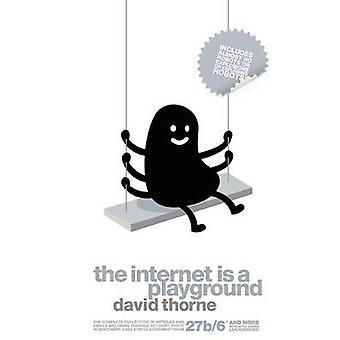 Het Internet Is een speeltuin door Thorne & David