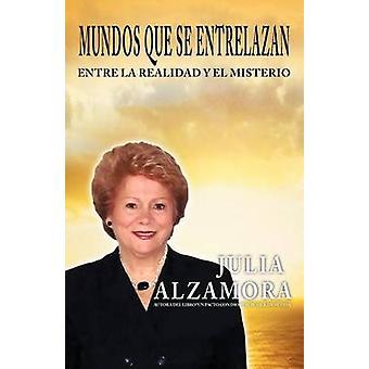 Mundos Que Se Entrelazan av Alzamora & Julia