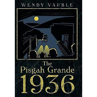 The Pisgah Grande 1936 by Varble & Wendy