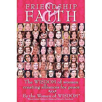 Ystävyys ja usko naisten viisauden