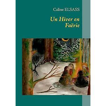 Un Hiver en Farie バイ Elsass & Caline