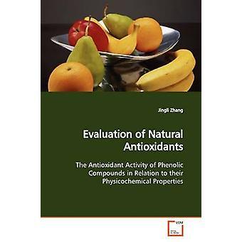 Evaluación de antioxidantes naturales por Zhang y Jingli