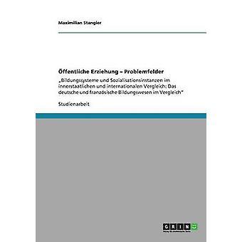 ffentliche Erziehung Problemfelder door Stangier & Maximilian