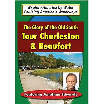 Glory of the Old South: Tour Charleston & Beaufort [DVD] USA import