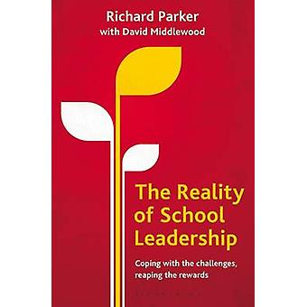 The Reality of School Leadership - Coping with the Challenges - Reapin