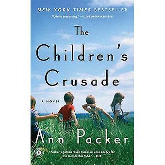 The Children's Crusade by Ann Packer - 9781476710464 Book