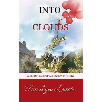 Into the Clouds by Marilyn Leach - 9781611164336 Book