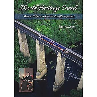 Världsarvet Canal: Thomas Telford och Pontcysyllte akvedukten