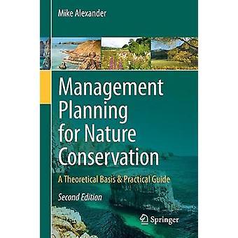 Gestione pianificazione della conservazione della natura di Mike Alexander