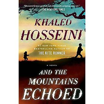 And the Mountains Echoed by Khaled Hosseini - 9781594632389 Book